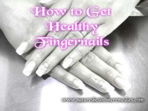 how to keep fingernails healthy